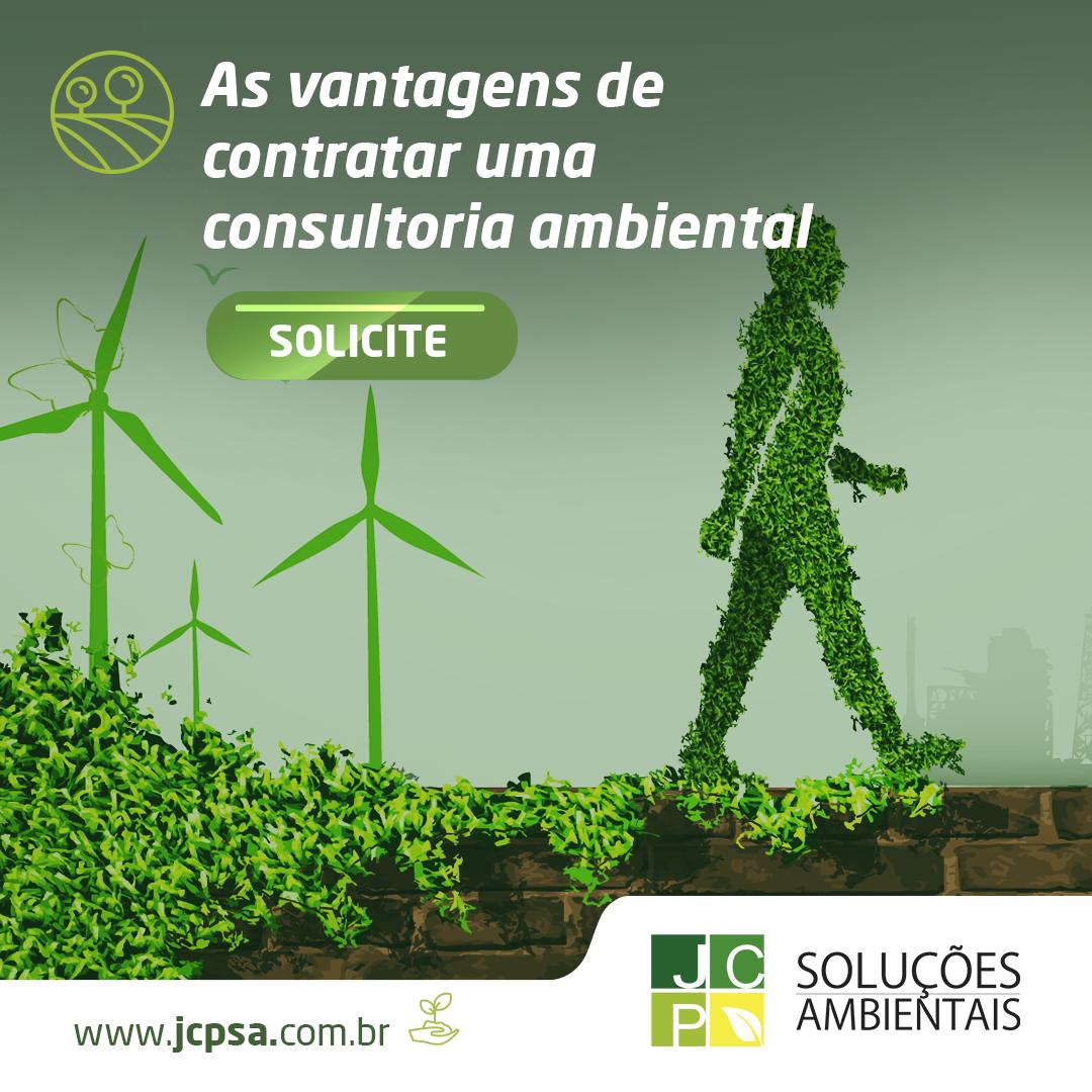 As vantagens de contratar uma consultoria ambiental   JCP Soluções Ambientais Campinas
